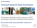 Processes behind the establishment of a short course in good clinical practice and topics specific to study coordinators