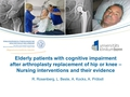 Elderly patients with cognitive impairment after arthroplasty of hip or knee - nursing interventions and their evidence. Systematic review