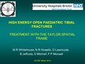 High energy open paediatric tibial fractures: Treatment with the taylor spatial frame