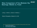 Wear comparison of a two modular hip bearings: Mobile vs. fixed