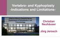 Vertebro/Kopoplasty - indications and limitations