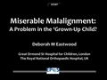 Miserable Malalignment: Is It A Problem In The Grown-Up Child?