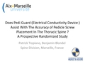 Does PediGuard (Electrical Conductivity Device) Assist With The Accuracy Of Pedicle Screw Placement In The Thoracic Spine? A Prospective Randomized Study