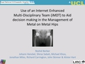 Use Of An Internet-Enhanced Multi-Disciplinary Team System To Help Manage The Revision Burden Of Metal-On-Metal Hips