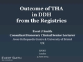 Outcome Of THA In DDH From Registries