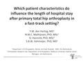 Which Patient Characteristics Do Influence The Length Of Hospital Stay After Primary Total Hip Arthroplasty In A Fast-Track Setting?
