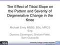 Is There An Association Between Tibial Slope And Patellofemoral Joint Osteoarthritis?