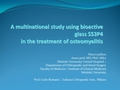 A Multinational Retrospective Study Using Bioactive Glass S53P4 In Treatment Of Osteomyelitis