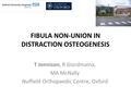 Fibula Non-Union In Distraction Osteogenesis