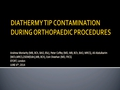 Bacterial Contamination Of Diathermy Tips Used During Orthopaedic Procedures