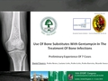 Use Of Bone Substitutes With Gentamycin In The Treatment Of Bone Infections: Preliminary Experience Of 7 Cases