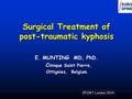 Post Traumatic Kyphosis Correction