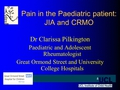 CRMO: Chronic Relapsing Multifocal Osteomyelitis