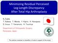 Minimizing Residual Perceived Leg Length Discrepancy After Total Hip Arthroplasty