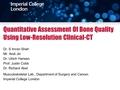 Quantitative Assessment Of Bone Quality Using Low-Resolution Clinical-CT