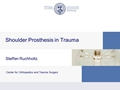 Shoulder Prosthesis In Trauma