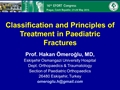 Classification & Principle Of Fracture Treatment In Childhood