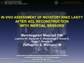 In Vivo Assessment Of Rotatory Knee Laxity After ACL Reconstruction With Inertial Sensors