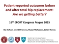 Patient-Reported Outcomes Before And After Total Hip Replacement: Are We Getting Better?