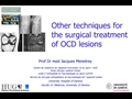 Other Techniques For The Surgical Treatment Of OCD Lesions