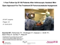 1-Year Follow-Up Of 100 Patients After Arthroscopic Assisted Mini-Open Approach For The Treatment Of Femoroacetabular Impigement