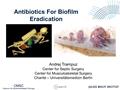 Antibiotics For Biofilm Eradication