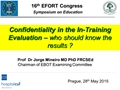 Confidentiality In The Intraining Evaluation. Who Should Know The Results?
