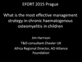 What Is The Most Effective Management Strategy In Chronic Osteomyelitis In Children?