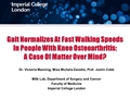 Gait Normalises At Fast Walking Speeds In People With Knee Osteoarthritis: A Case Of Matter Over Mind?