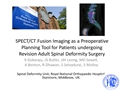 SPECT/CT Fusion Imaging As A Pre-Operative Planning Tool For Patients Undergoing Revision Adult Spinal Deformity Surgery