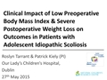 Clinical Impact Of Low Pre-Operative Body Mass Index And Severe Post-Operative Weight Loss On Outcomes In Patients With Adolescent Idiopathic Scoliosis Undergoing Spinal Fusion
