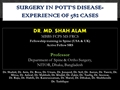 Surgery In Pott's Disease; Experience Of 582 Cases