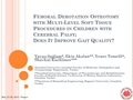 Femoral Derotation Osteotomy With Multi-Level Soft-Tissue Procedures In Children With Cerebral Palsy; Does It Improve Gait Quality?