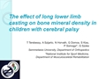 The Effect Of Long Lower Limb Casting On Bone Mineral Density In Children With Cerebral Palsy