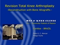Revision Total Knee Arthroplasty: Reconstruction With Bone Allograft