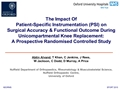 The Impact Of Patient-Specific Instrumentation (PSI) On Surgical Accuracy And Functional Outcome During Unicompartmental Knee Replacement (UKR): A Prospective Randomised Controlled Study