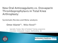 New Oral Anticoagulants Versus Enoxaparin Thromboprophylaxis In Total Knee Arthroplasty: A Systematic Review And Meta-Analysis