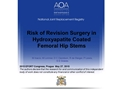 Risk Of Revision Surgery In Hydroxyapatite Coated Femoral Hip Stems