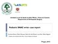 Paediatric SNAC Wrist - Case Report