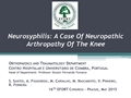 Neurosyphilis: A Case Of Neuropathic Arthropathy Of The Knee