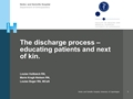 The Discharge Process – Educating Patients And Next Of Kin