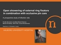 Open Showering Of External Ring Fixators In Combination With Occlusive Pin Care. A Prospective Study Of Infection Rate