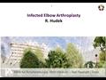 Infected Elbow Arthroplasty