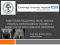 Early Fever Following Pelvic And/Or Femoral Osteotomies In Children: A Predictor Of Post-Operative Infection?