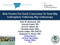 Risk Factors For Early Conversion To Total Hip Arthroplasty Following Hip Arthroscopy