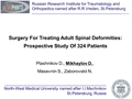 Surgery For Treating Adult Spinal Deformities: Prospective Study Of 324 Patients