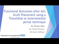 Functional Outcomes For ACL Graft Placement Using A Transtibial Or Anteromedial Portal Technique – A Prospective Comparative Study