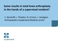 Is Total Knee Arthroplasty By Residents As Save And Good As By Senior Surgeons?