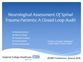 Neurological Assessment Of Spinal Trauma Patients: A Closed Loop Audit