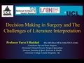 Decision-Making In Surgery And The Challenges Of Literature Interpretation